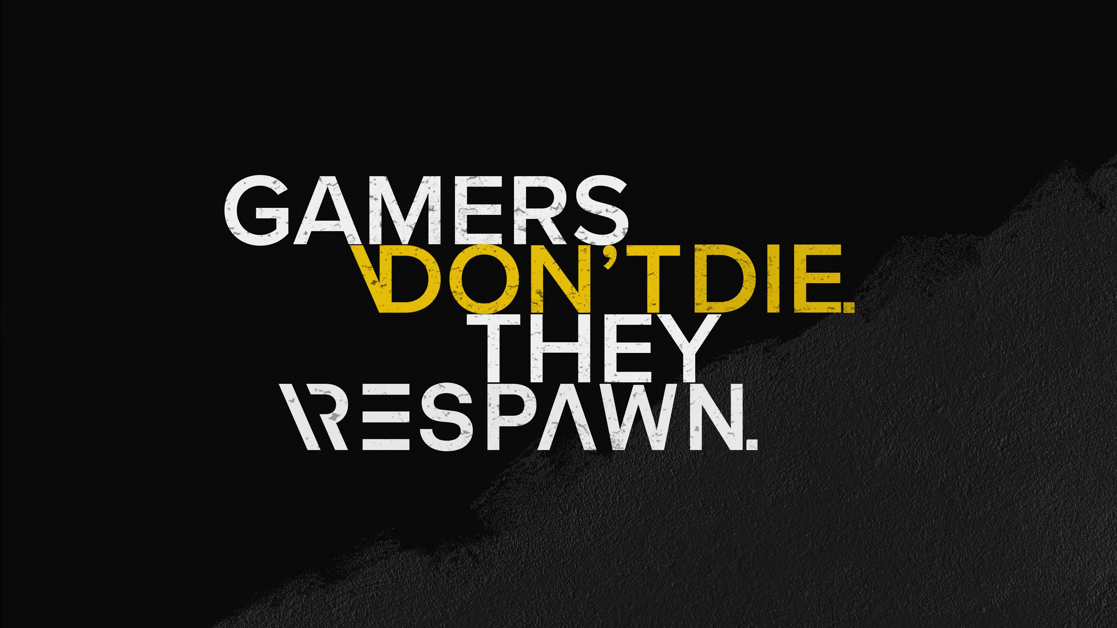 Gamer Quotes 4k Wallpaper Dont Die Respawn Hardcore Dark Background Black Dark 1392
