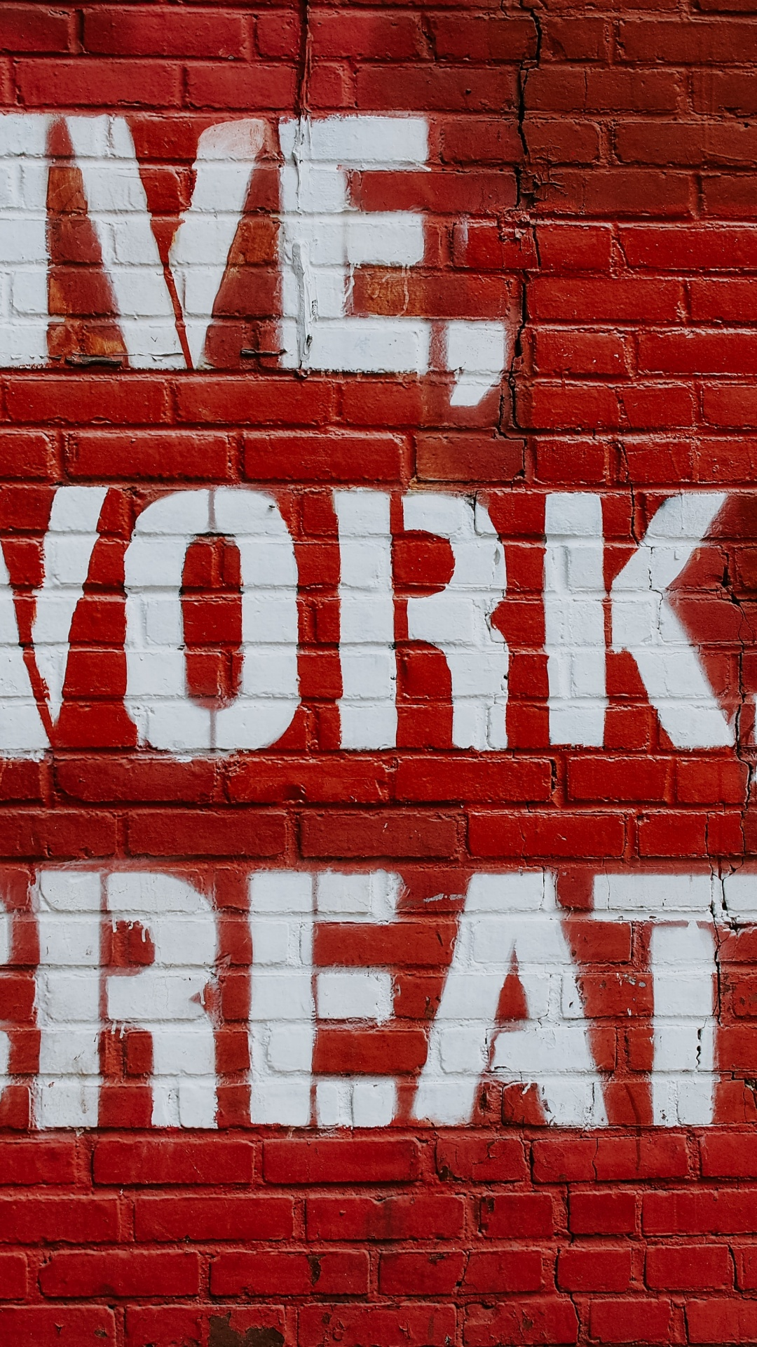 Live 4k Wallpaper Work Create Brick Wall Red Motivational Inspirational Quotes Quotes 1414