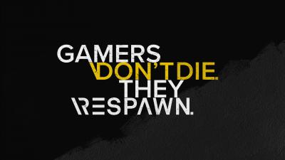 Gamer quotes, Dont die, Respawn, Hardcore, Dark background