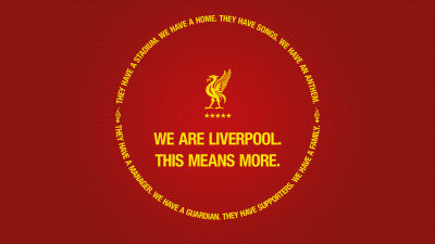 Liverpool FC, We are Liverpool, This Means More, Motto