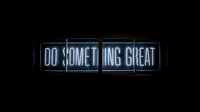 Do Something Great, Neon glow, Inspirational quotes, Black background
