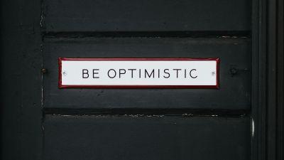 Be Optimistic, Inspirational quotes, Dark background, Wooden Door, Motivational