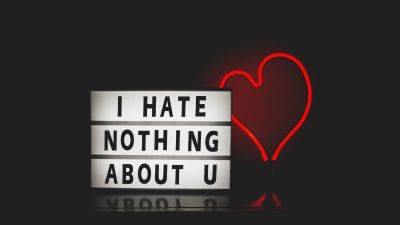 I Hate Nothing About U, Typography, Dark background, Neon, Love heart