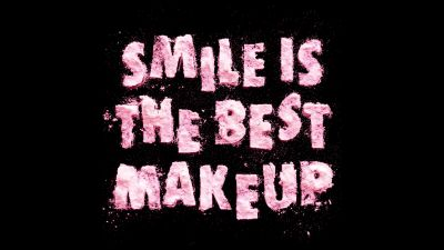 Smile is the Best Makeup, Girly, Typography, Black background, Baby pink, 5K