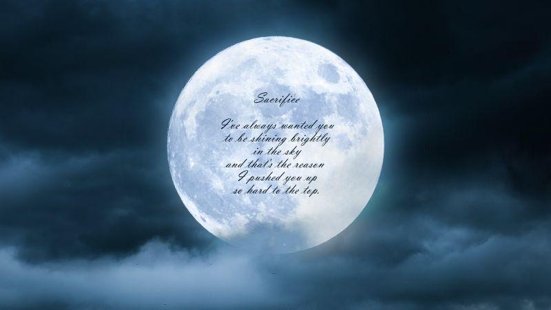 Sacrifice, Popular quotes, Moon, Clouds, Night, Dark, Inspirational, Wallpaper