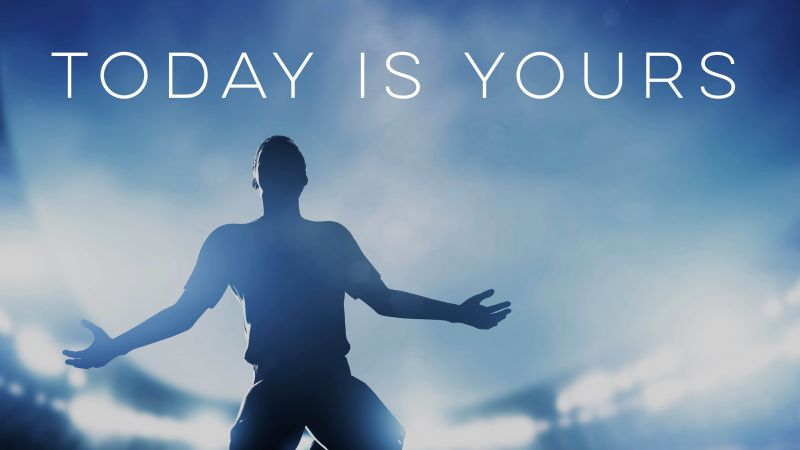 Today is Yours, Inspirational quotes, Blue background, Clouds, Blue Sky, Wallpaper