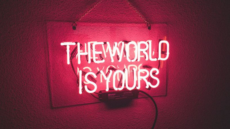 Neonlight, Red background, Neon sign, Glowing, The World is Yours, Wallpaper