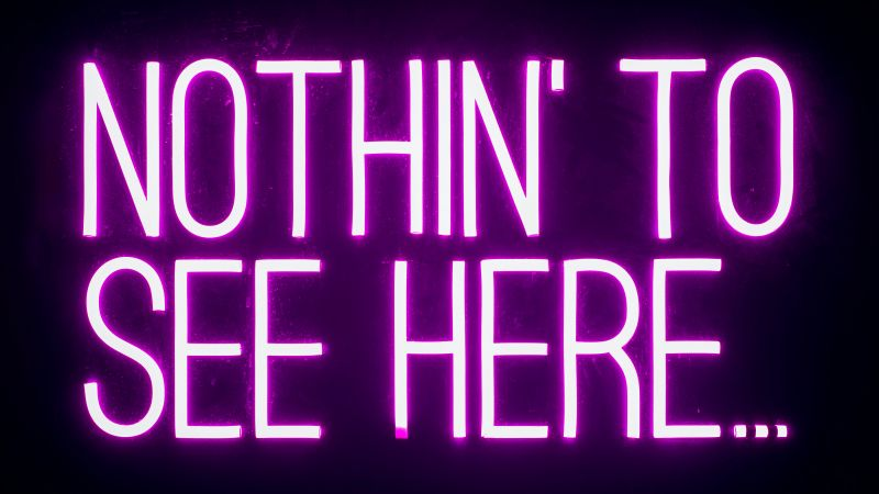 Nothing to See Here, Neon sign, Dark background, Purple, 5K, Wallpaper