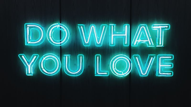 Do What You Love, Black background, Neon sign, Glowing text, Blue light, Inspirational, Wallpaper