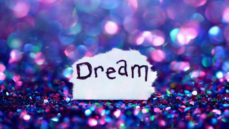Dream, Girly, Aesthetic, Paper, Glitter, Bokeh, Colorful, Vivid, 5K, Wallpaper