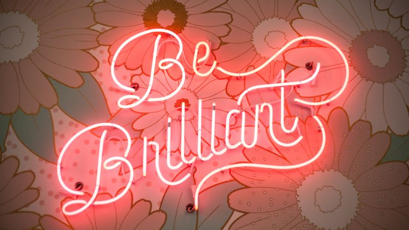 Be Brilliant, Neon light, Floral, Signage, Pink light, 5K
